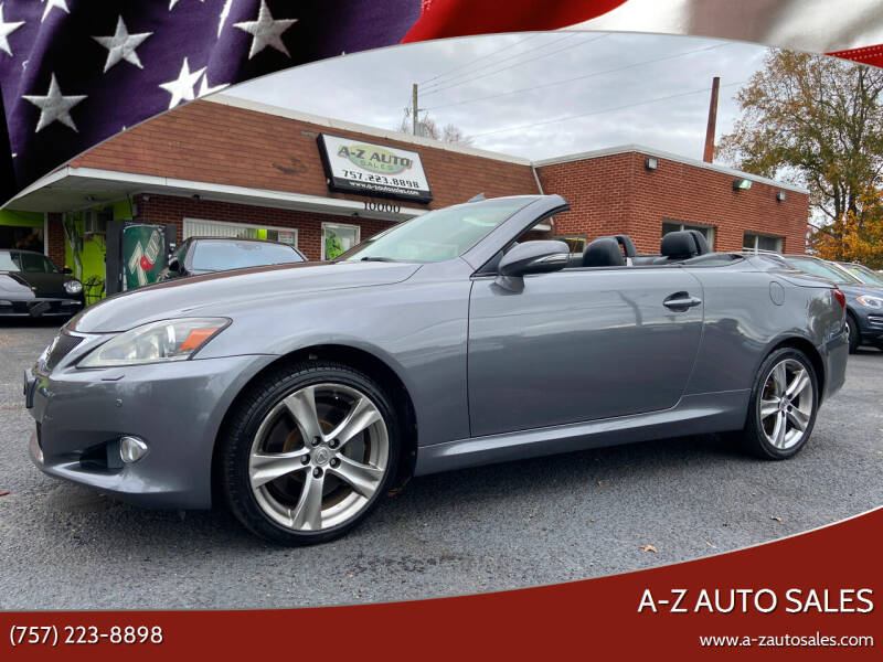 2012 Lexus IS 350C for sale at A-Z Auto Sales in Newport News VA