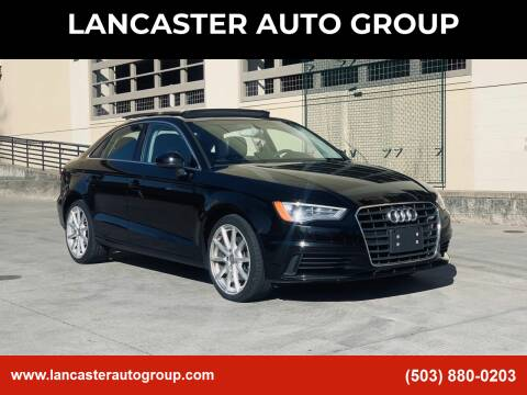 2015 Audi A3 for sale at LANCASTER AUTO GROUP in Portland OR