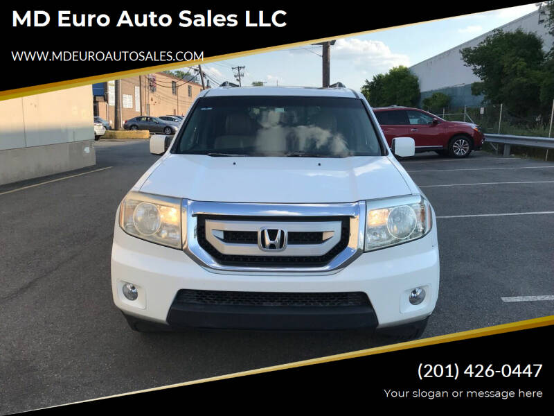 2011 Honda Pilot for sale at MD Euro Auto Sales LLC in Hasbrouck Heights NJ