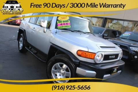 2007 Toyota FJ Cruiser for sale at West Coast Auto Sales Center in Sacramento CA