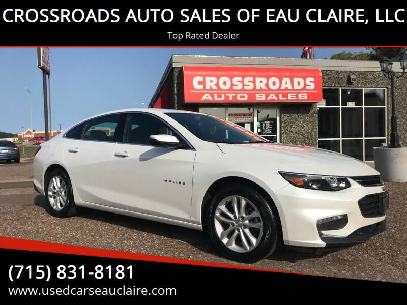 2017 Chevrolet Malibu for sale at CROSSROADS AUTO SALES OF EAU CLAIRE, LLC in Eau Claire WI