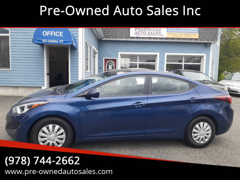 2016 Hyundai Elantra for sale at Pre-Owned Auto Sales Inc in Salem MA