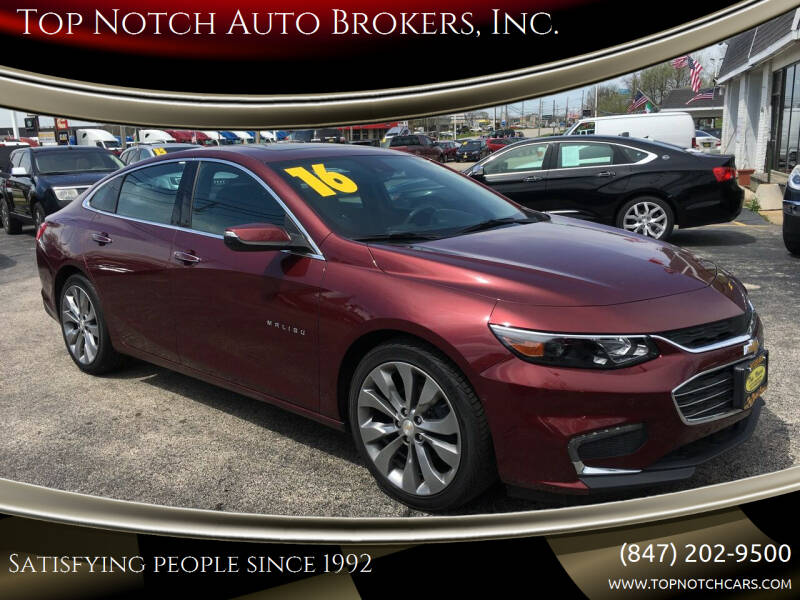 2016 Chevrolet Malibu for sale at Top Notch Auto Brokers, Inc. in Palatine IL