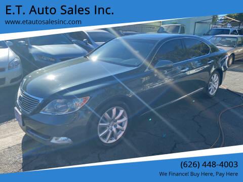 2008 Lexus LS 460 for sale at E.T. Auto Sales Inc. in El Monte CA