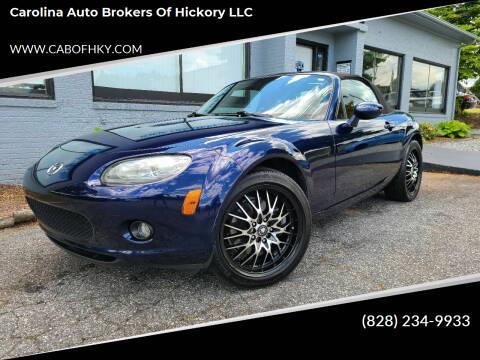 2007 Mazda MX-5 Miata for sale at Carolina Auto Brokers of Hickory LLC in Newton NC