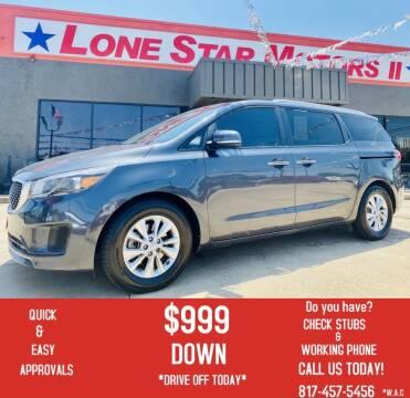 2015 Kia Sedona for sale at LONE STAR MOTORS II in Fort Worth TX
