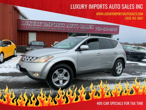 2004 Nissan Murano for sale at LUXURY IMPORTS AUTO SALES INC in North Branch MN
