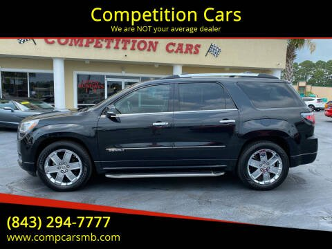 2014 GMC Acadia for sale at Competition Cars in Myrtle Beach SC
