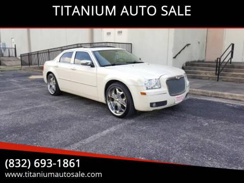 2005 Chrysler 300 for sale at TITANIUM AUTO SALE in Houston TX