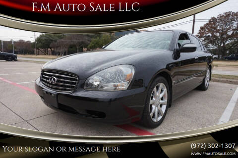 2004 Infiniti Q45 for sale at F.M Auto Sale LLC in Dallas TX