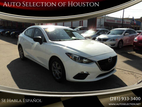 2015 Mazda MAZDA3 for sale at Auto Selection of Houston in Houston TX