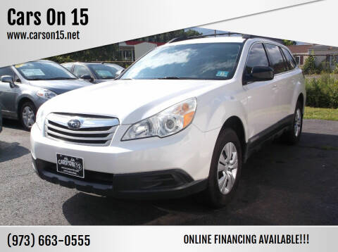 2010 Subaru Outback for sale at Cars On 15 in Lake Hopatcong NJ