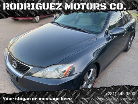 2008 Lexus IS 250 for sale at RODRIGUEZ MOTORS CO. in Houston TX