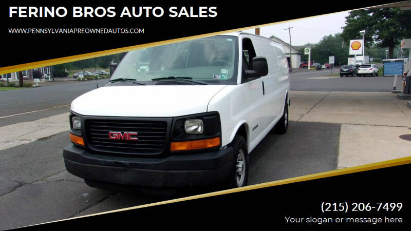 2006 GMC Savana Cargo for sale at FERINO BROS AUTO SALES in Wrightstown PA