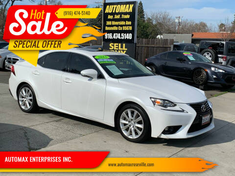 2015 Lexus IS 250 for sale at AUTOMAX ENTERPRISES INC. in Roseville CA