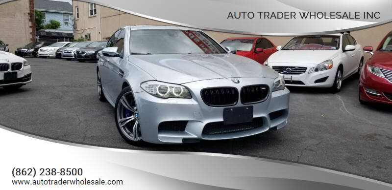 2012 BMW M5 for sale at Auto Trader Wholesale Inc in Saddle Brook NJ