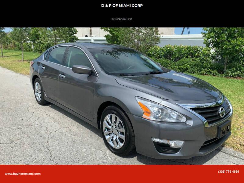 2014 Nissan Altima for sale at D & P OF MIAMI CORP in Miami FL
