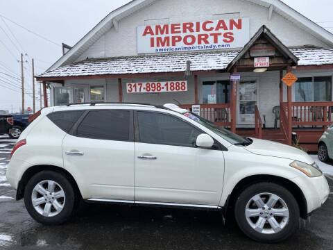 2007 Nissan Murano for sale at American Imports INC in Indianapolis IN