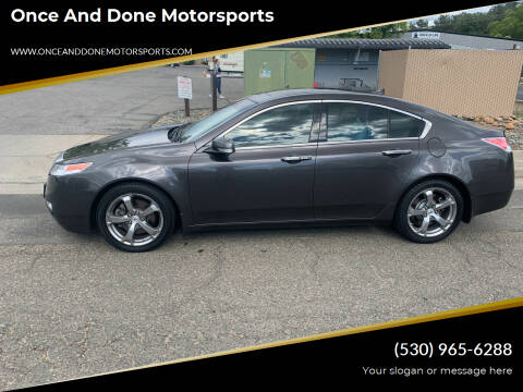 2010 Acura TL for sale at Once and Done Motorsports in Chico CA