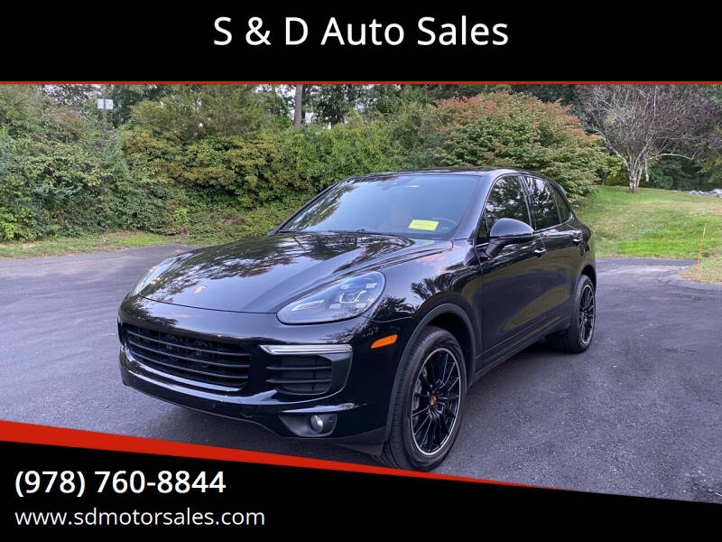 2016 Porsche Cayenne for sale at S & D Auto Sales in Maynard MA