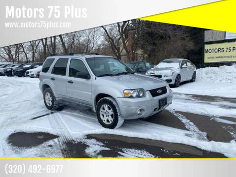 2007 Ford Escape for sale at Motors 75 Plus in Saint Cloud MN