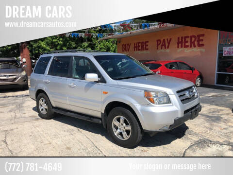 2007 Honda Pilot for sale at DREAM CARS in Stuart FL