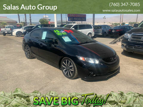 2015 Honda Civic for sale at Salas Auto Group in Indio CA
