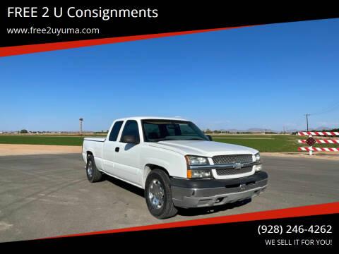 2003 Chevrolet Silverado 1500 for sale at FREE 2 U Consignments in Yuma AZ