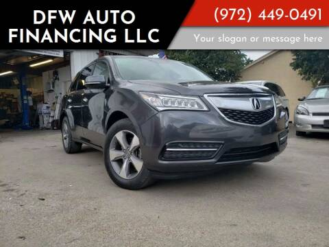 2015 Acura MDX for sale at DFW AUTO FINANCING LLC in Dallas TX