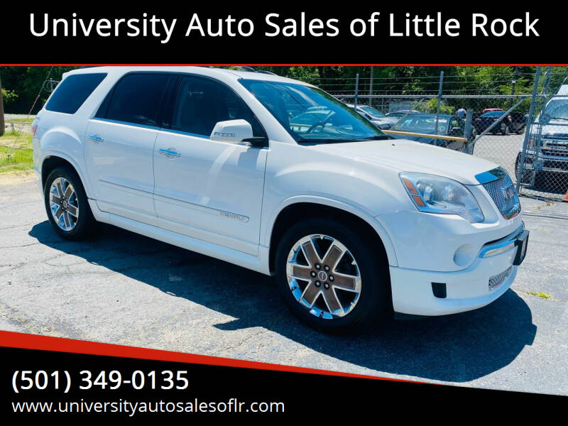2012 GMC Acadia for sale at University Auto Sales of Little Rock in Little Rock AR