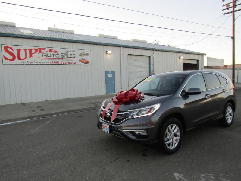 2016 Honda CR-V for sale at SUPER AUTO SALES STOCKTON in Stockton CA
