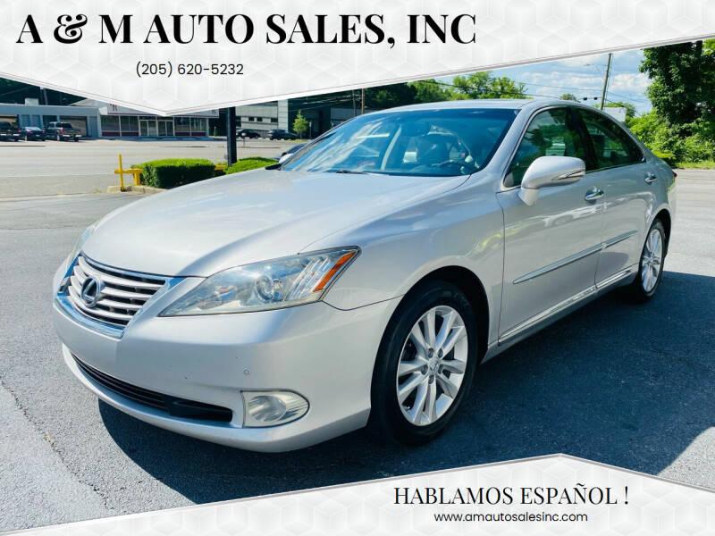 2011 Lexus ES 350 for sale at A & M Auto Sales, Inc in Alabaster AL