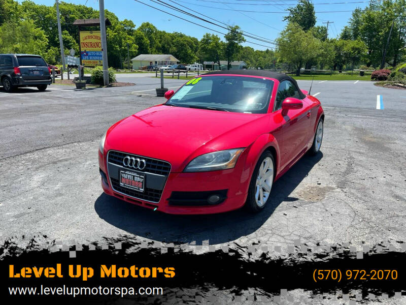 2008 Audi TT for sale at Level Up Motors in Tobyhanna PA