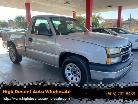2006 Chevrolet Silverado 1500 for sale at High Desert Auto Wholesale in Albuquerque NM