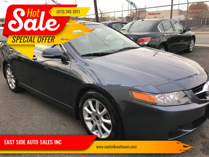 2007 Acura TSX for sale at EAST SIDE AUTO SALES INC in Paterson NJ
