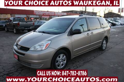 2005 Toyota Sienna for sale at Your Choice Autos - Waukegan in Waukegan IL