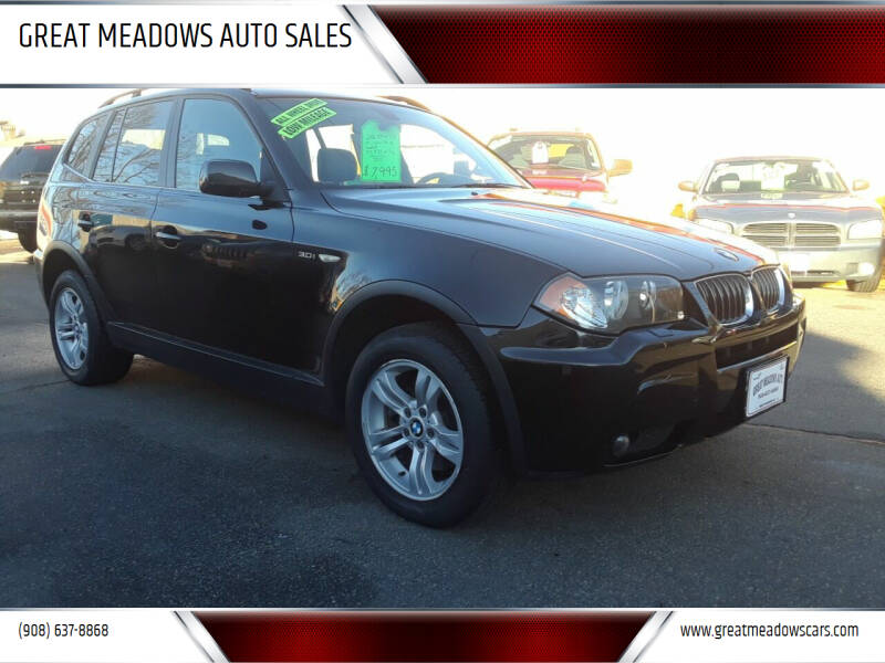 2006 BMW X3 for sale at GREAT MEADOWS AUTO SALES in Great Meadows NJ