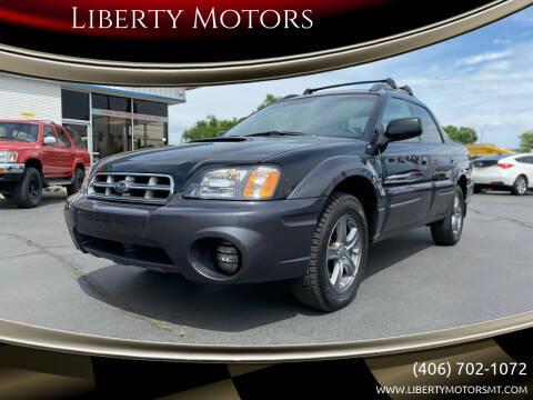 2005 Subaru Baja for sale at Liberty Motors in Billings MT