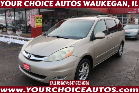 2006 Toyota Sienna for sale at Your Choice Autos - Waukegan in Waukegan IL