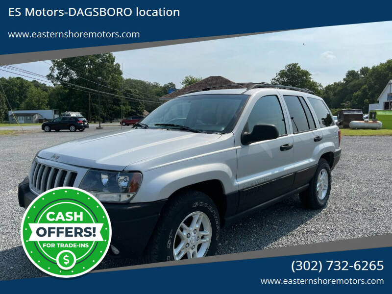 2004 Jeep Grand Cherokee for sale at ES Motors-DAGSBORO location in Dagsboro DE