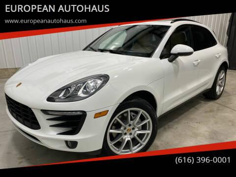 2017 Porsche Macan for sale at EUROPEAN AUTOHAUS in Holland MI