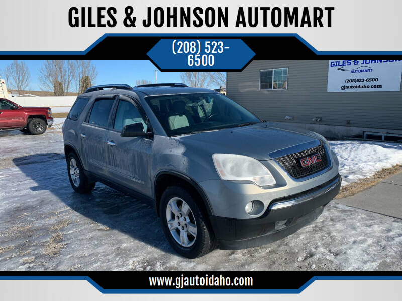 2007 GMC Acadia for sale at GILES & JOHNSON AUTOMART in Idaho Falls ID