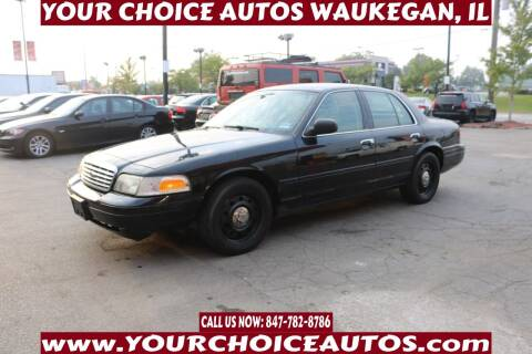 2006 Ford Crown Victoria for sale at Your Choice Autos - Waukegan in Waukegan IL