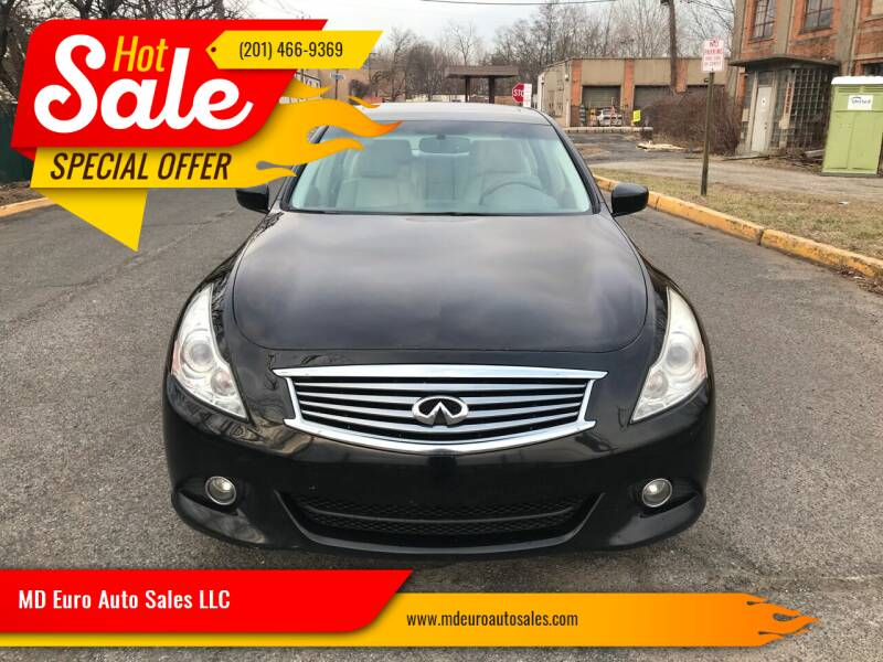2013 Infiniti G37 Sedan for sale at MD Euro Auto Sales LLC in Hasbrouck Heights NJ