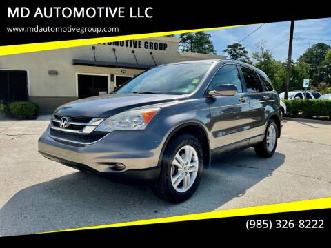 2011 Honda CR-V for sale at MD AUTOMOTIVE LLC in Slidell LA