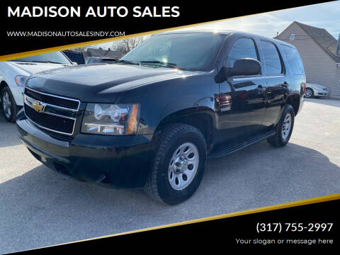 2013 Chevrolet Tahoe for sale at MADISON AUTO SALES in Indianapolis IN