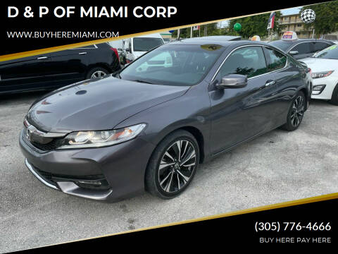 2017 Honda Accord for sale at D & P OF MIAMI CORP in Miami FL