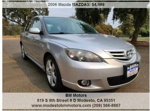 2006 Mazda MAZDA3 for sale at BM Motors in Modesto CA