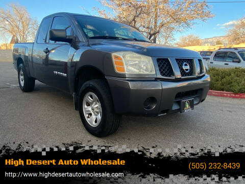 2005 Nissan Titan for sale at High Desert Auto Wholesale in Albuquerque NM