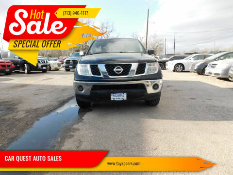 2008 Nissan Frontier for sale at CAR QUEST AUTO SALES in Houston TX